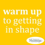 Warm up to getting in shape